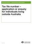 Thumbnail for preview of Tax file number (TFN) application or enquiry for an individual living outside Australia form